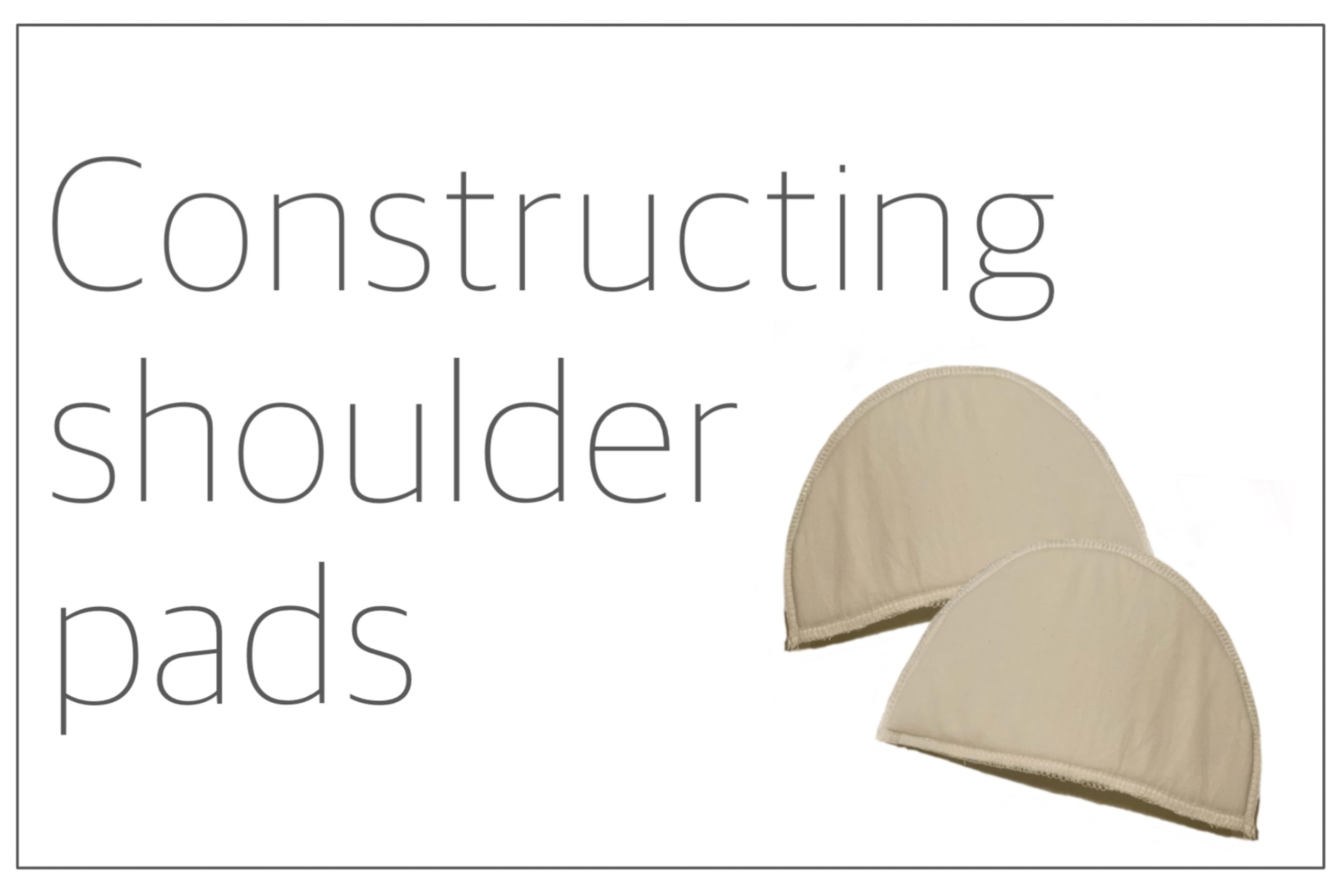 You are currently viewing Constructing Shoulder pads
