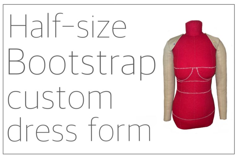 Read more about the article Half-size Bootstrap custom dress form