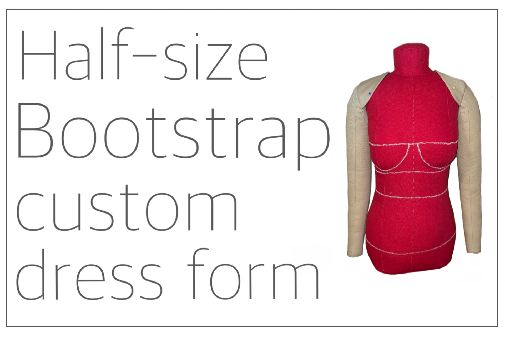You are currently viewing Half-size Bootstrap custom dress form