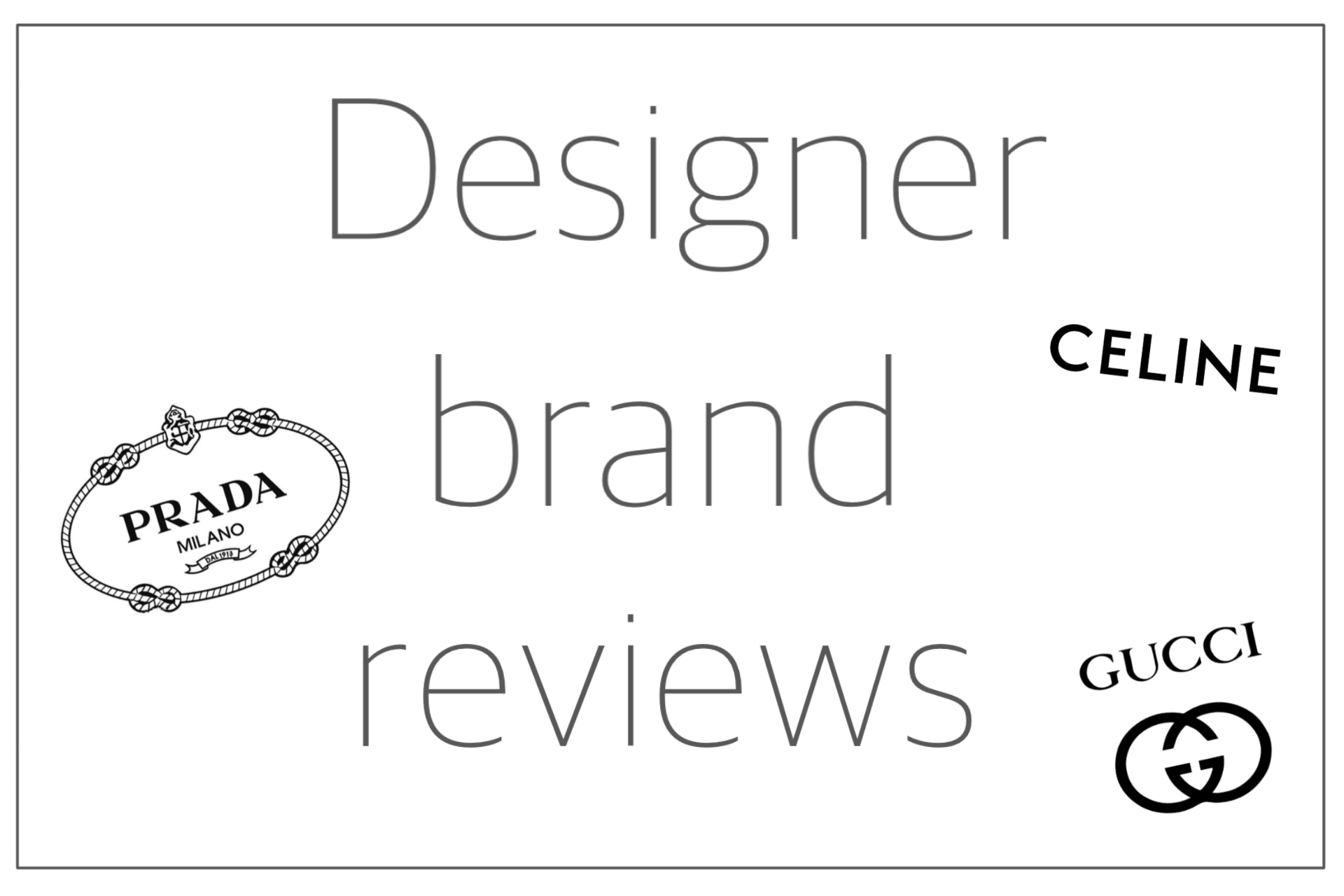 You are currently viewing Designer brand reviews