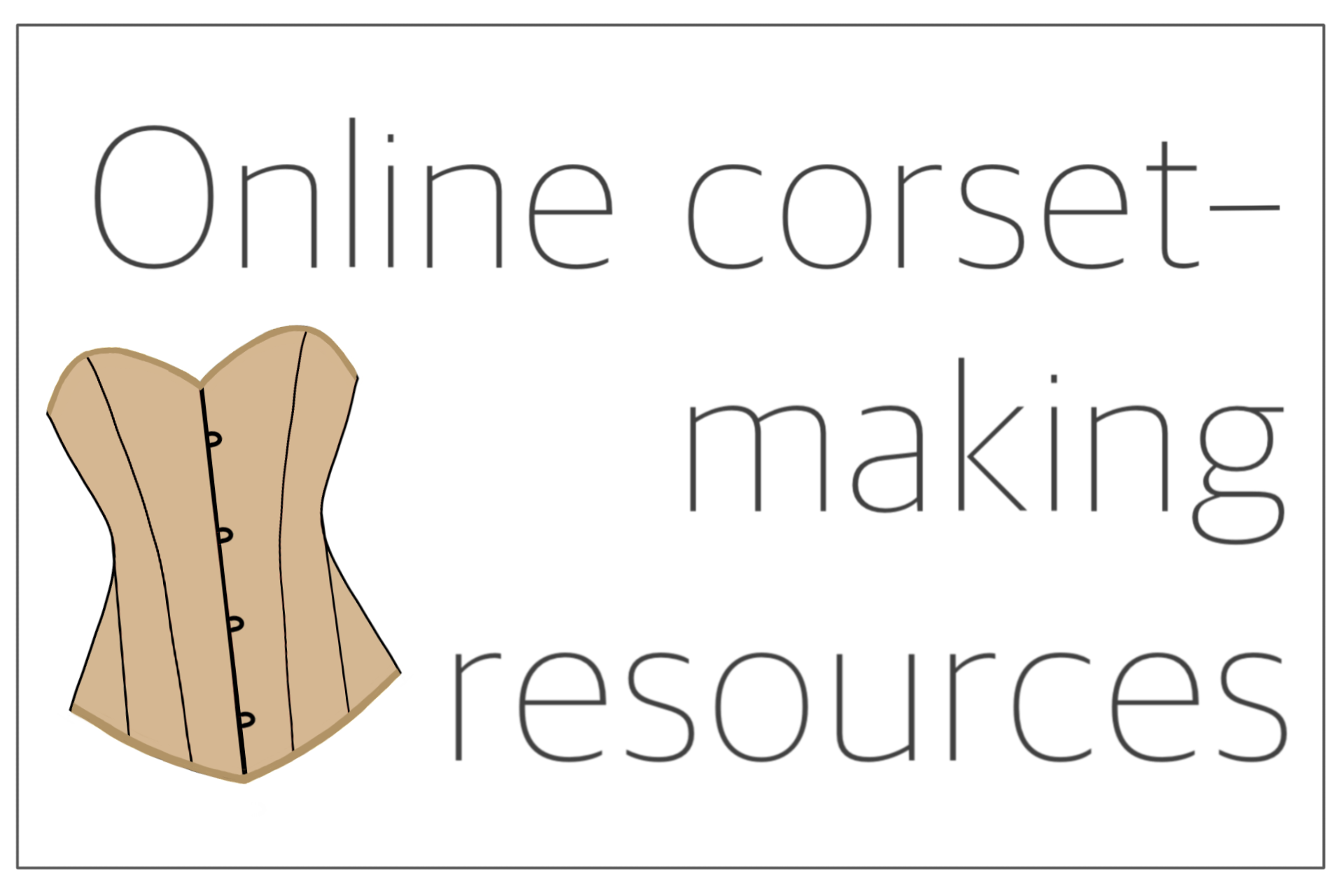 You are currently viewing Online corset making resources