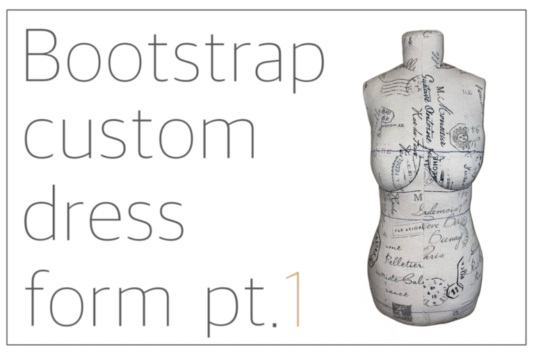 Read more about the article Bootstrap custom dress form pt. 1