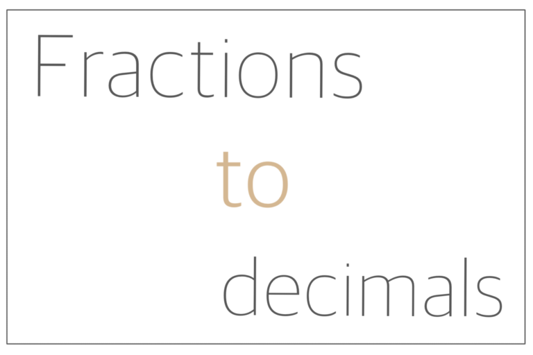 Read more about the article Fractions to decimals