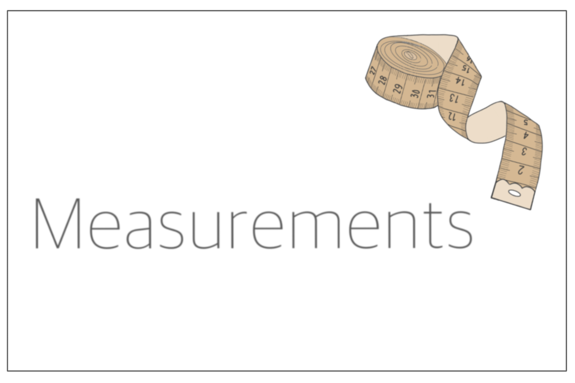 You are currently viewing Measurements