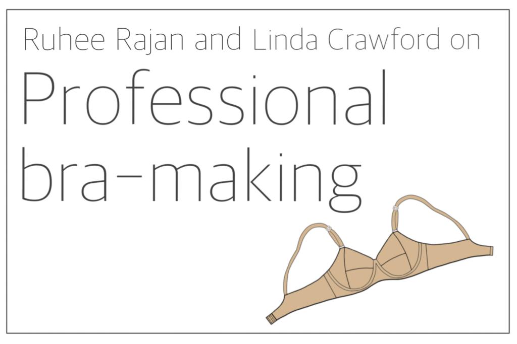 Ruhee and Linda professional bra-making journey